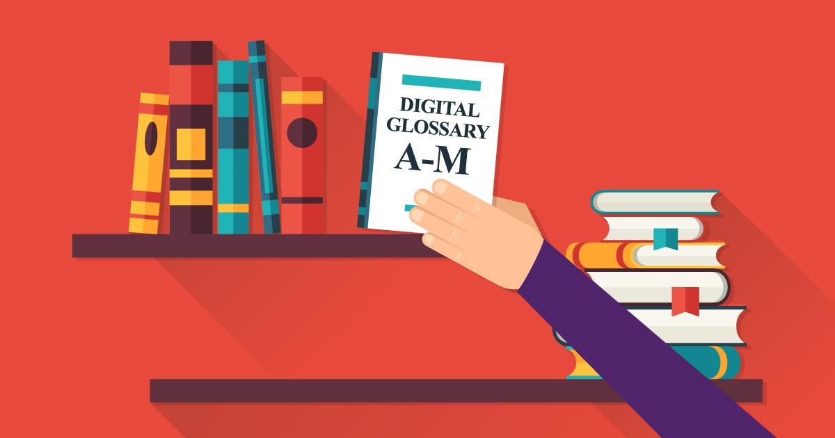 Digital Marketing Glossary by Wedia