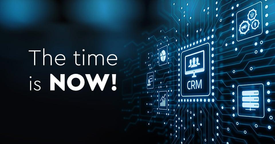 H κατάλληλη στιγμή να αποκτήσετε CRM είναι τώρα!