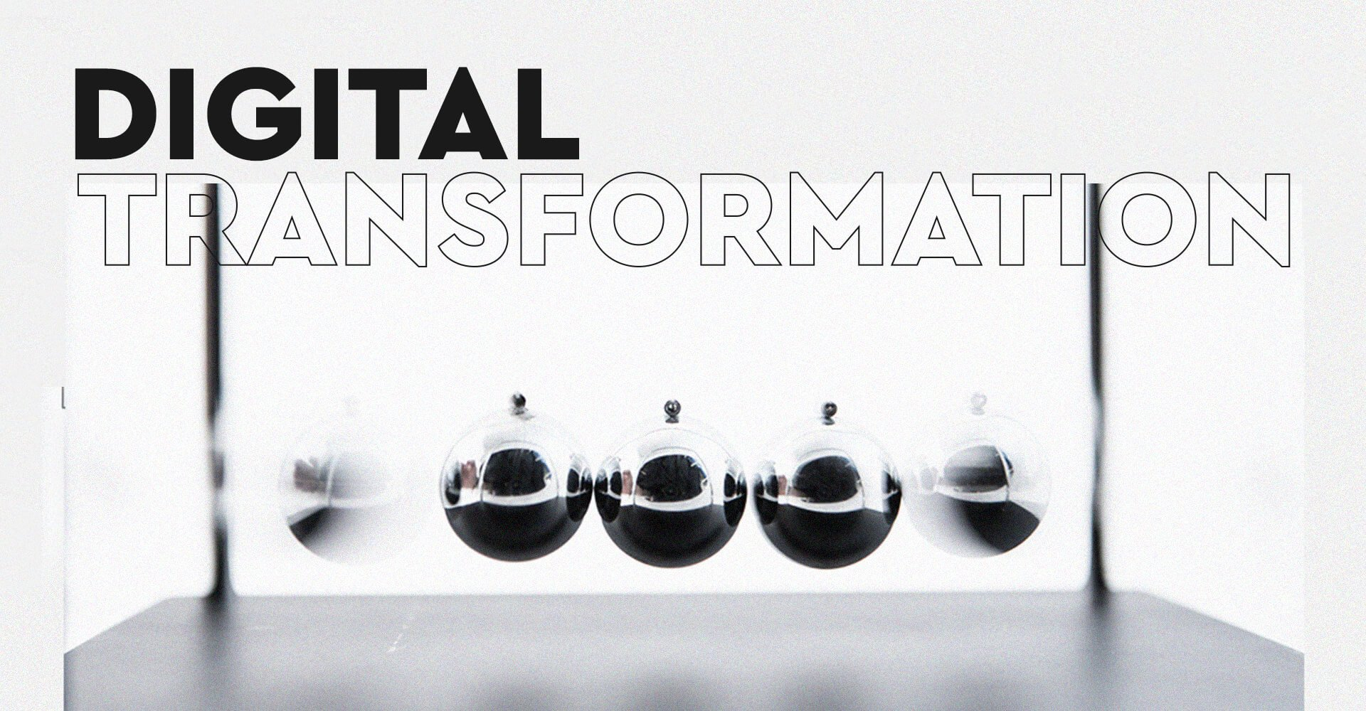 5 Components Driving your Digital Transformation in 2020 (1)