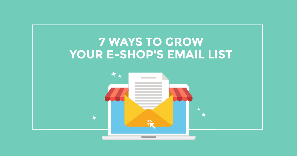 8831caea04 Email marketing για e-shops  7 τρόποι να αυξήσεις τις εγγραφές σου!