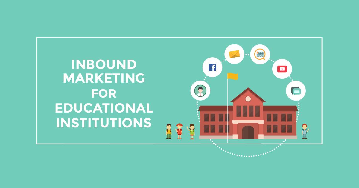 Inbound marketing... το επόμενο βήμα για τους εκπαιδευτικούς οργανισμούς!