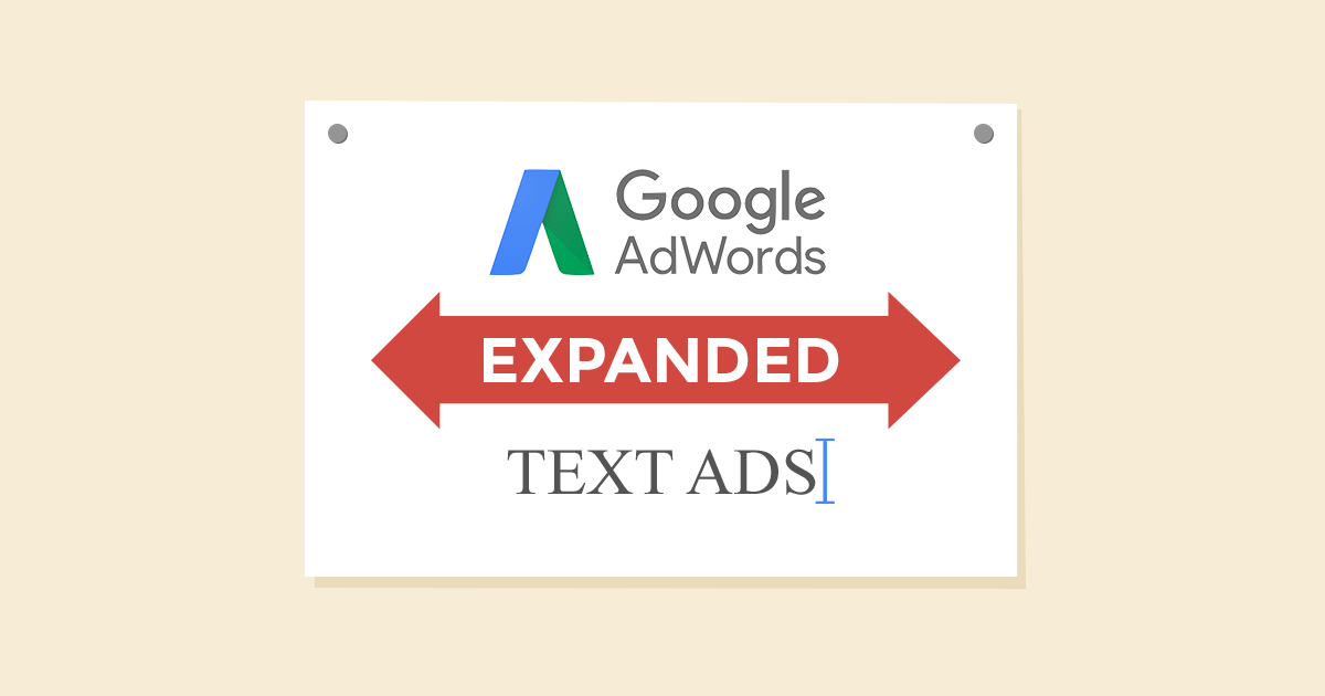 AdWords Expanded Text Ads: H επόμενη μέρα!