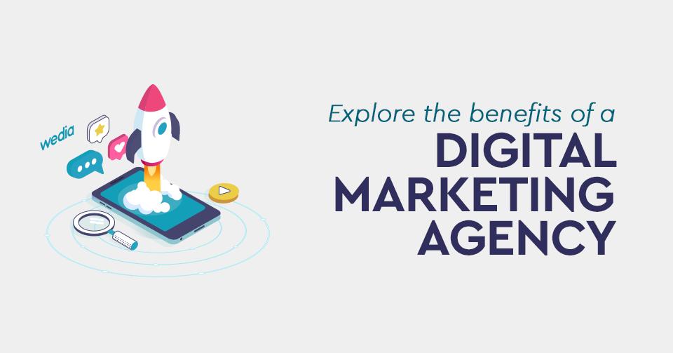 9 λόγοι για να προσλάβετε ένα digital marketing agency