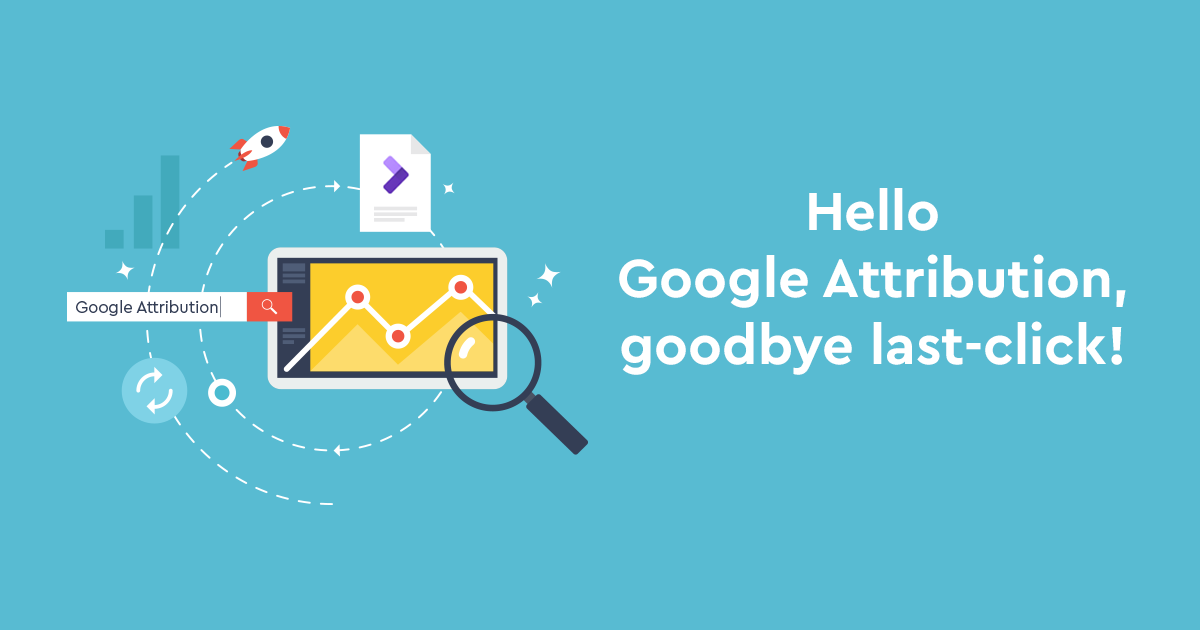 Google Attribution: το νέο δώρο της Google στους marketers!