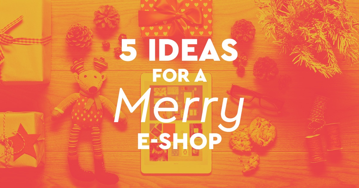 e-shop: Βάλτε τους πελάτες σας στο κλίμα των γιορτών!