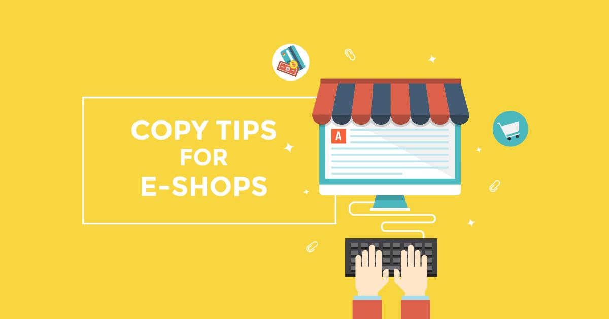 Συμβουλές copywriting για ένα επιτυχημένο eshop!