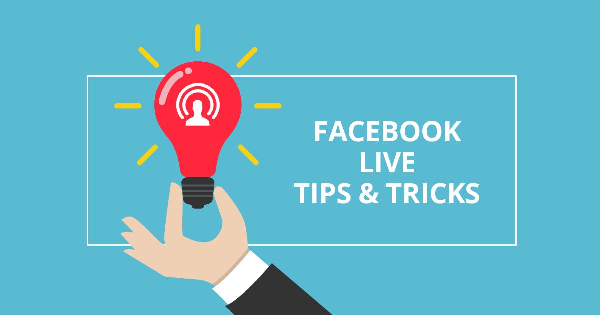 11 tips για να κατακτήσεις την τέχνη του Live Streaming στο Facebook