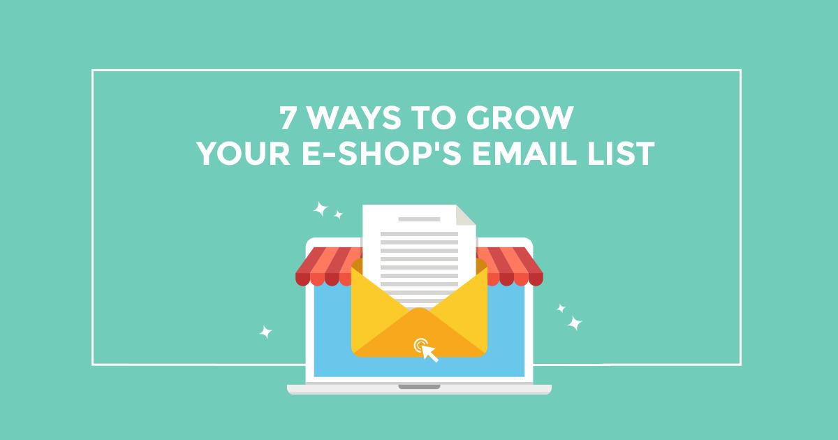 Email marketing για e-shop: 7 τρόποι να αυξήσεις τις εγγραφές σου!