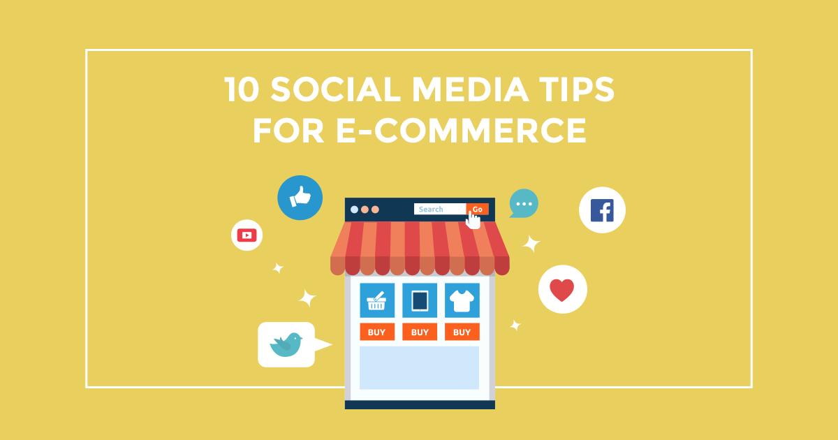Social Media για e-commerce: 10 tips, καμία δικαιολογία!