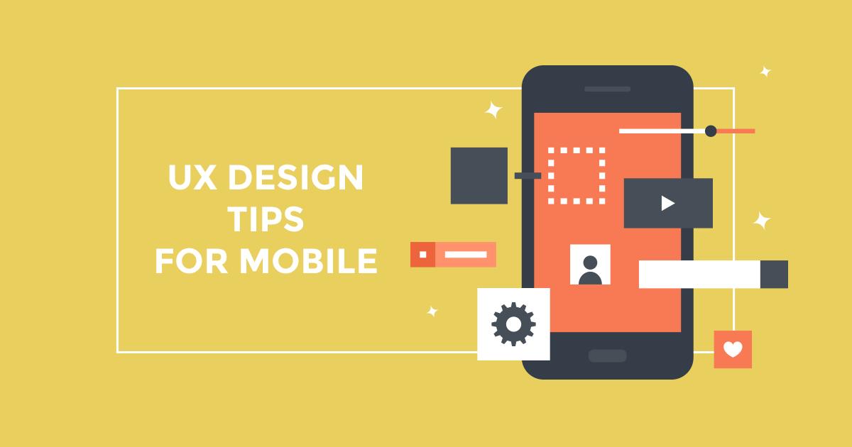 9 δοκιμασμένα tips UX design για mobile