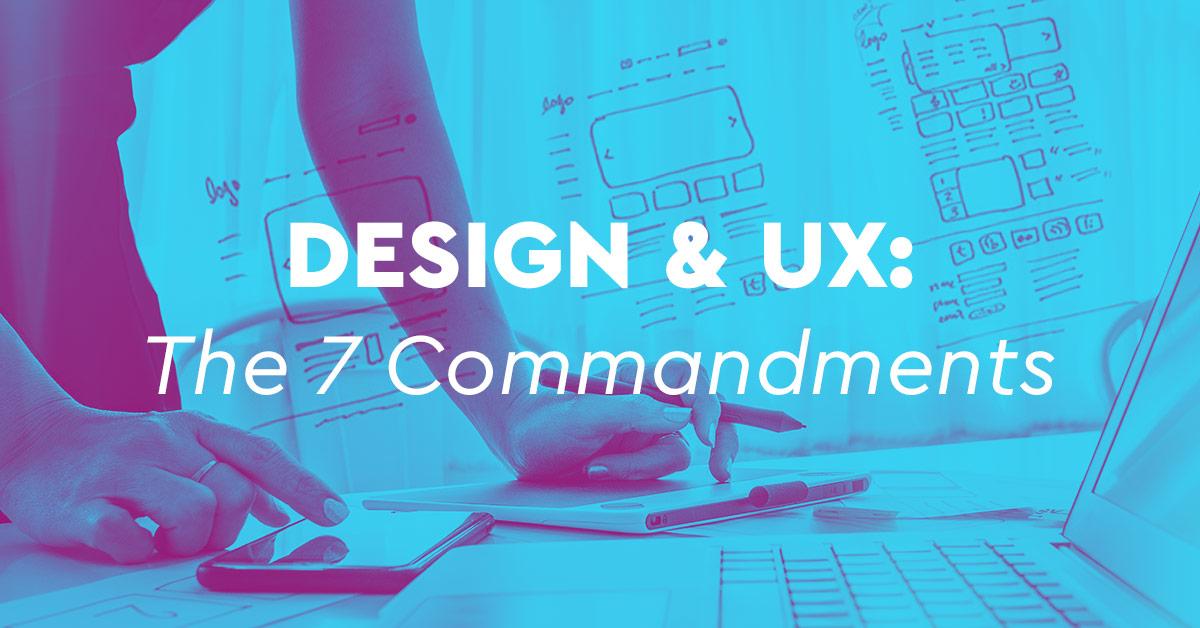 7 κανόνες αποτελεσματικού web design και UX που πρέπει να ξέρετε!