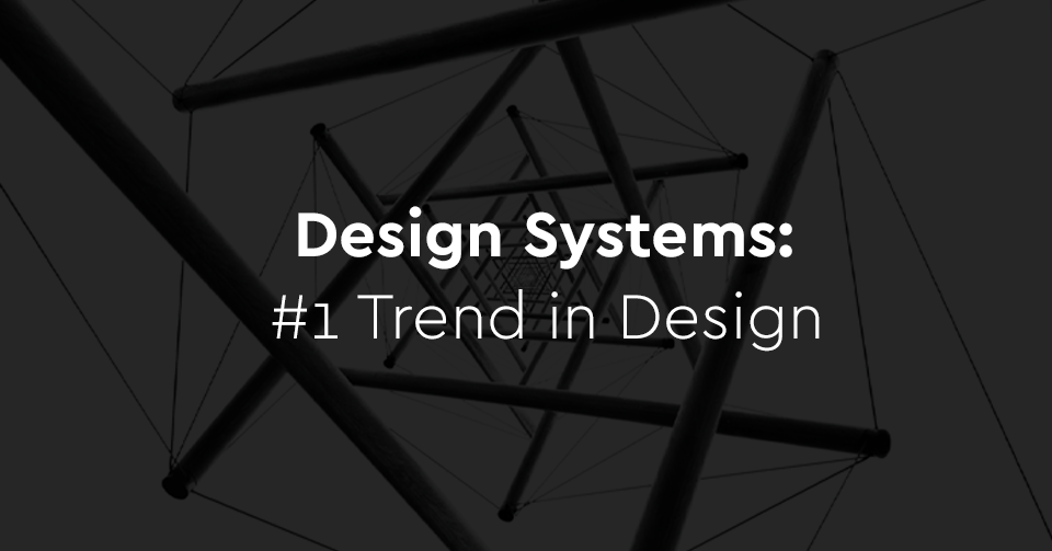 Design Systems: The Contemporary Way Of Designing Digital Products