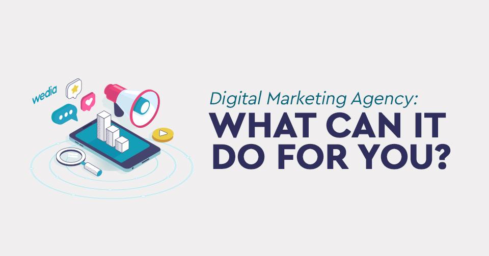 Τι κάνει ένα digital marketing agency; Όλη η αλήθεια, εδώ!